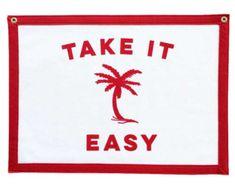 Felt Banner - Take It Easy