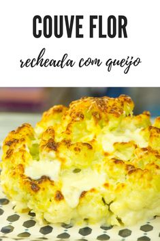 Receita de Couve Flor Recheada com quatro queijos. Super fácil de fazer e fica deliciosa. Usamos requeijão, muçarela, parmesão e gorgonzola. Uma Delicia!!