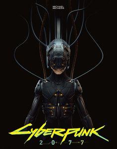 Cyberpunk 2077 Michael Michera art Cyberpunk Kunst, Cyberpunk Girl, Arte Cyberpunk, Cyberpunk 2077 Trailer, Cd Project Red, Cool Monsters, Futuristic Art, Gifs, Ghost In The Shell