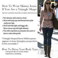 Tips for How To Wear Skinny Jeans if you are an Triangle Shape from StyleSetGo.com/blog