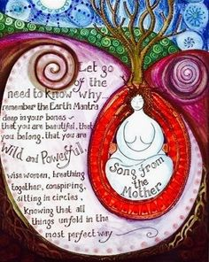 Mother Song – let go of the need to know why – a mantra from our Earth Mother reminding us that all things unfold in the most perfect way. Mantra, Mother Song, Meditation Musik, Birth Art, Sacred Feminine, Wise Women, Chant, Book Of Shadows, You Are Beautiful