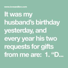 """It was my husband's birthday yesterday, and every year his two requests for gifts from me are: 1. """"Don't spend money"""" 2. """"Bake my favorite chocolate cake"""" …"""
