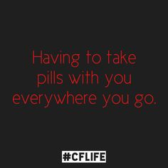 #cflife cystic fibrosis quote