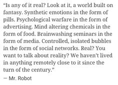 Mr. Robot • Quote....How real is this?!!!