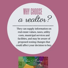 [Why Choose A Realtor?] Realtors can supply information on real estate values, taxes, utility costs, municipal services and facilities, and may be aware of proposed zoning changes that could affect your decision to buy.  [click through photo for elaboration of valuable services real estate agents give] #realestate #clairesellsjax Real Estate Values, Knowledge, Estate Agents, Facts
