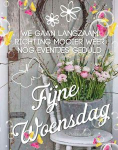 Friday Saturday Sunday, Monday Tuesday Wednesday, Happy Day, Good Morning, Spring, Afrikaans, Hugs, Quotes, Patience