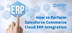 Discover how your ERP solution can easily integrate with Salesforce Commerce Cloud Ecommerce Solutions, Integrity, Clouds, Technology, Tech, Data Integrity, Tecnologia, Cloud