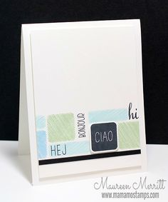 Maureen Merritt for the WPlus9 June Release - Bold and Graphic Greetings & Salutations