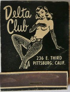 Delta Club Cocktail Lounge - Pittsburg, California Vintage Matchbook