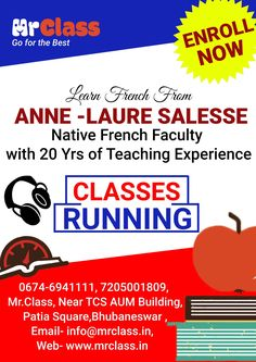 At Mr Class Learn #French from Anne - Laure Salesse, A native french faculty with 20 years of teaching experience! Call to Enroll @ 0674-6941111, 7205001809 Mr Class, Near TCS AMU Building, Patia Square, BBSR
