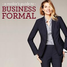 Dress like the Pros: A Rookie's Guide to Business Formal