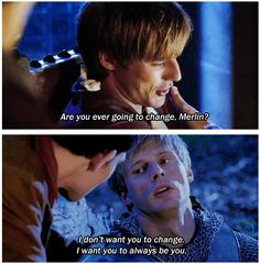 Oh gosh. This. seasons 1-5......Arthur first being afraid to admit to Merlin just how important he is to him