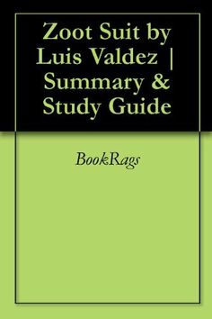 Zoot Suit by Luis Valdez | Summary & Study Guide by BookRags. $9.48. 32 pages