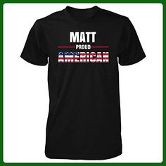Matt Proud American 4th July Independence Day Gift - Unisex Tshirt Black L - Holiday and seasonal shirts (*Amazon Partner-Link)