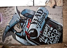 "Bad Things Happen To Good People >>> No Entry Design >>> Painted by artist: ""Never Satisfied"" – some created in collaboration with Eras, The Yok, and Sheryo/"