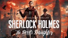 Maybe the most loved, fictional detective created is Sherlock Holmes which debuted through books and transcended in many movies and epic TV-Series is now making its way through the gaming industry …