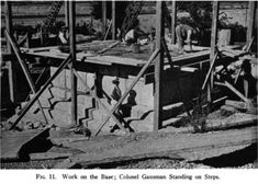Amphipolis, Macedonia Greece: Work on the base; Colonel Gausman standing on steps