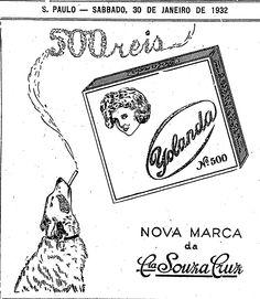 A Souza Cruz já fez um cachorro fumar para vender cigarro, marca Yolanda. A Sociedade Protetora dos animais ainda não existia, muito menos a lei antifumo.Foi em 30 de janeiro de 1932.  http://blogs.estadao.com.br/reclames-do-estadao/2010/05/22/cachorro-fumante/