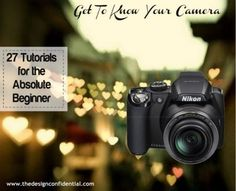 Learn to Shoot Like a Pro: Get to know your camera with a roundup of fabulous photography tutorials for the absolute beginner - Click image to find more Photography Pinterest pins