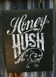 """Need a """"Bless your heart"""" sign for Kitchem or back porch - HOney HUSH canvas wall art by Junk GYPSY Co. Gypsy Kitchen, Junk Gypsies Decor, Southern Sayings, Southern Belle, Le Jolie, Wall Canvas, Quote Canvas, Diy Canvas, Down South"""