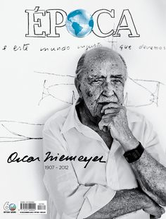 Epoca Magazine, Niemeyer, 2012 | Magazine Cover: Graphic Design, Typography, Photography |