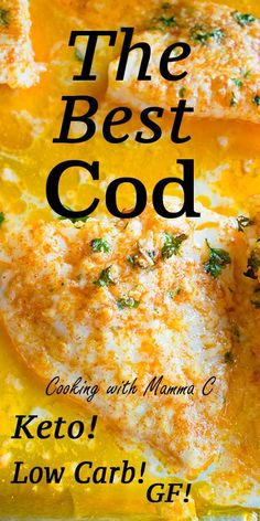 The Best Cod features Parmesan, garlic butter and lemon! This is my most popular recipe! It's gluten free, low carb, keto friendly and loved by people all over the world! Baked Cod with Parmesan and Garlic Butter Cooking Best Cod Recipes, Most Popular Recipes, Best Low Carb Recipes, Favorite Recipes, Seafood Dishes, Seafood Recipes, Seafood Platter, Baking Recipes, Keto Recipes