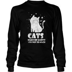 Cats Make Me Happy You Not So Much Cat Lover Gift #gift #ideas #Popular #Everything #Videos #Shop #Animals #pets #Architecture #Art #Cars #motorcycles #Celebrities #DIY #crafts #Design #Education #Entertainment #Food #drink #Gardening #Geek #Hair #beauty #Health #fitness #History #Holidays #events #Home decor #Humor #Illustrations #posters #Kids #parenting #Men #Outdoors #Photography #Products #Quotes #Science #nature #Sports #Tattoos #Technology #Travel #Weddings #Women