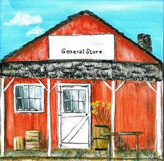 The general store is from a series of paintings done of building from the old west.