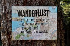 "Awesome gift for the adventurous soul - 12x16 canvas ""Wanderlust"" definition. Hand painted and stamped in acrylic over authentic vintage, National Geo Maps. Created by Houseof3"