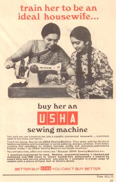Usha sewing machine to train to be an ideal housewife - Old Indian Ads Vintage Advertising Posters, Old Advertisements, Vintage Posters, Vintage India, Vintage Ads, Vintage Prints, Retro Ads, India Poster, Vintage Magazine