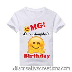 Emoji its my daughter's birthday T-Shirt, OMG