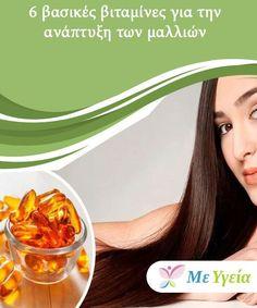 6 βασικές βιταμίνες για την ανάπτυξη των μαλλιών  Είτε πρόκειται για κάποια αλλαγή στο χτένισμά σας, είτε για να τους δώσετε περισσότερο όγκο, μερικές φορές οι άνθρωποι θέλουν να επιταχύνουν την ανάπτυξη των μαλλιών σας. Hair Beauty, Healthy, Vitamins, Health