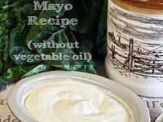 Homemade Mayo Recipe without vegetable oils 365x274 Healthy Mayonnaise Recipe