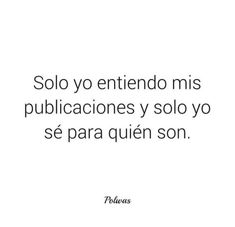 Amor Quotes, New Quotes, Love Quotes, Spanish Memes, Spanish Quotes, Little Bit, Love Phrases, Sad Love, Some Words