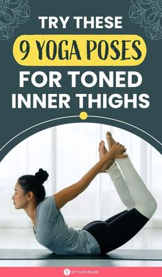 Try These 9 Yoga Poses For Toned Inner Thighs: Yoga gives you the right combination of stretching and strengthening, while offering a wide range of motion as well, and this works incredibly for your inner thighs. #yogaposes #innerthighs #health #fitness #tonedthighs Thinner Thighs, Tone Thighs, Hip Workout, Workout Videos, Yoga Workouts, Workout Tips, Good Stretches, Stretching, How To Get Thin