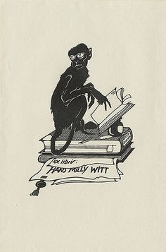 [Bookplate of Hans Milly Witt] Description: States, 'ex libris: Hans Milly Witt;' depicts a monkey sitting on a stack of books with an open book, an inkwell and quill. Monkey Illustration, Tattoo Illustration, Graphic Design Illustration, Graphic Art, Ex Libris, Locuciones Latinas, Collages, Literature Books, Libros