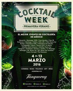 No te quedes sin ser parte de #CocktailWeek 2016, del 4 al 30 de marzo.