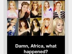 Damn Africa...