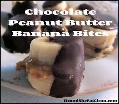 He and She Eat Clean: Clean Eat Recipe :: Chocolate Peanut Butter Banana Bites