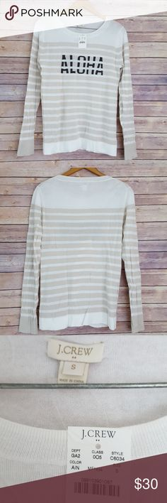 NWT J. Crew Factory Aloha Beige Stripe Top How cute is this! Super thin and light weight, perfect for a breezy day or as a swimsuit cover up. Size small. No flaws just some light wrinkling from storing. About 35 inches in the bust, with a touch of stretch. 24 inches from top shoulder to bottom hem. J. Crew Factory Tops Tees - Long Sleeve