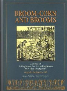 """Ever considered growing a stand of broom corn to make your own broom? This book is filled with interesting info: """"Broom-Corn and Brooms: A Treatise on Raising Broom-Corn and Making Brooms on a Small or Large Scale"""" Broom Corn, Urban Farmer, Make Your Own, How To Make, Happy Reading, Make Me Happy, Ministry, Homesteading, Raising"""
