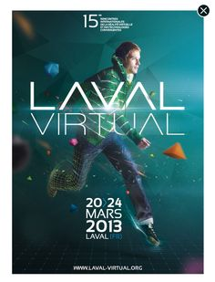 Laval Virtual : International Meeting and conferences on VR  and converting technoloies  www.laval-virtual.org