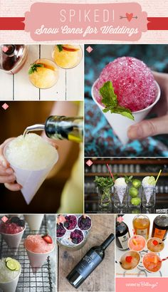 Cocktails + Snow Cones! Think hip and refreshing for a summer wedding! #summerweddings #snowcones