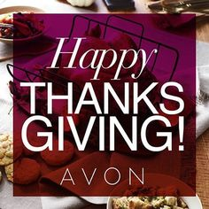 Happy Thanksgiving! We're thankful for our 6 million Avon Representatives around the world!