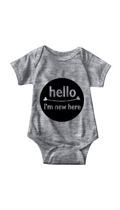 Hello I'm New Here Infant Onesie