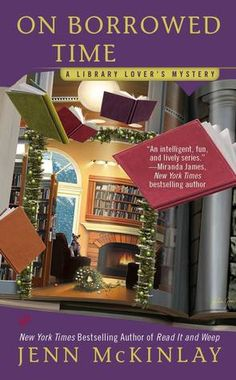 On Borrowed Time  (Library Lover's Mystery #5) by Jenn McKinlay. 3 stars. i like her cozy mysteries and this was a good entry into the series cozy mystery, mystery. fiction, books read in 2014, books, reading, novels, book series, library books