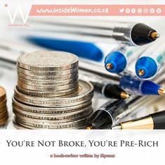 #insideWomenBlog #YoureNotBrokeYourePreRich #Mpumz #Reviews #Expository #BookReview #NoSpoilers #PersonalFinance #EarnMoney #Poverty #PersonalFinanceManagement #FinanceManagement #Finance #MakeAliving #Wealth #Broke #Relate #Salary #Freelancer #Entrepreneur #LumpSum #Budget #Invest #Retirement #RetirementPlanning #MoneyManagement #UP_PHELELE #ProudlySouthAfrican 🇿🇦 READ ♦︎ COMMENT ♦︎ SHARE Retirement Planning, Money Management, Personal Finance, Book Review, Earn Money, Budgeting, Blog, Earning Money, Budget Organization