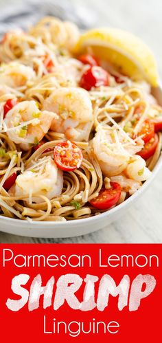 Parmesan Lemon Shrimp Linguine is a lighter pasta recipe made with whole grain linguine, fresh tomatoes, garlic, green onion and shrimp in a lemon butter sauce for an easy 20 minute dinner full of flavor! #Shrimp #Pasta #20MinuteDinner
