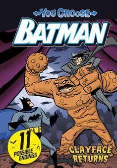 Juvenile Fiction: Clayface Returns (You Choose: Batman) by John Sazaklis