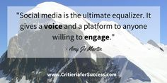 """""""Social media is the ultimate equalizer. It gives a voice and a platform to anyone willing to engage."""" #AmyJoMartin  #socialmedia #socialselling #quotes #inspiration #motivation #quoteoftheday #businessquote #sales #marketing"""